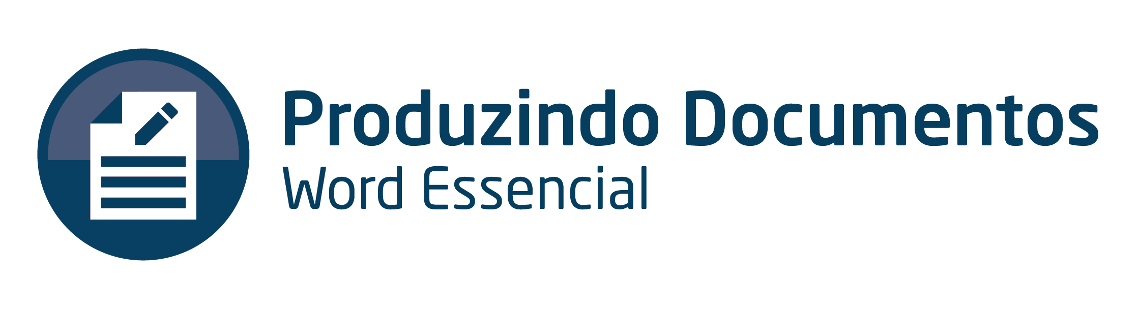 Produzindo documentos - Word Essencial